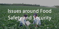 Issues around food safety and security